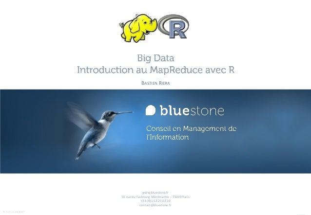 www.bluestone.fr55 rue du Faubourg Montmartre – 75009 Paris+33 (0)1 53 25 02 10contact@bluestone.frBS TEMPLATE 20120625BAS...