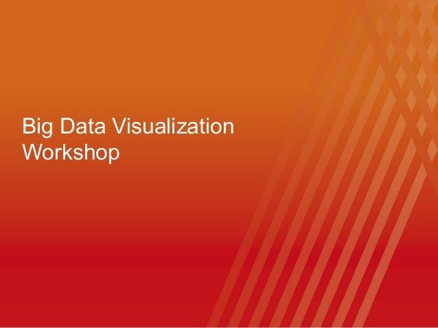 Big Data VisualizationWorkshop