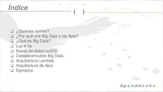 Big data y  las apis  Slide 2