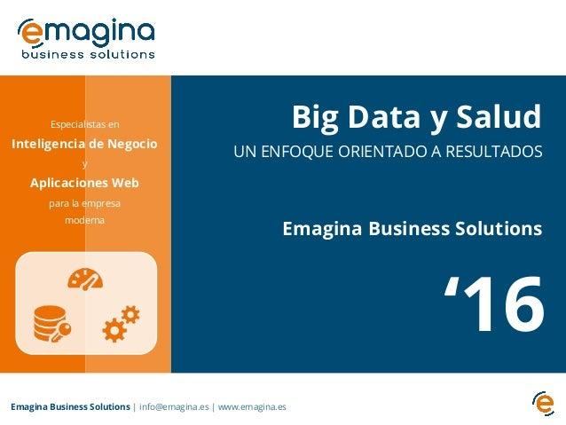 Especialistas en Inteligencia de Negocio y Aplicaciones Web para la empresa moderna Emagina Business Solutions   info@emag...