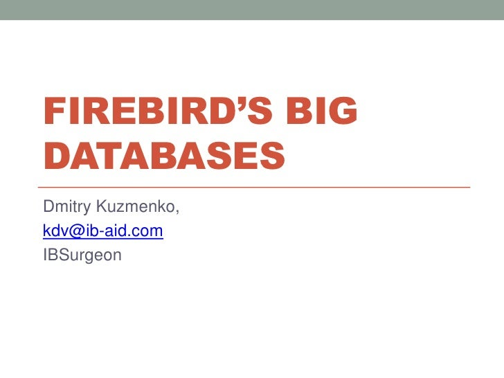 Firebird's Big Databases (in English)