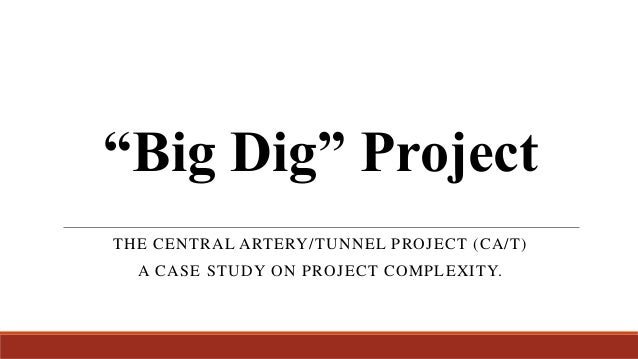The Big Dig: Learning from a Mega Project | APPEL ...