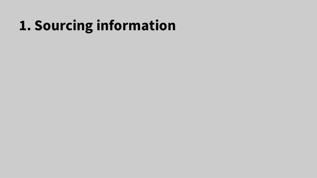 1. Sourcing information