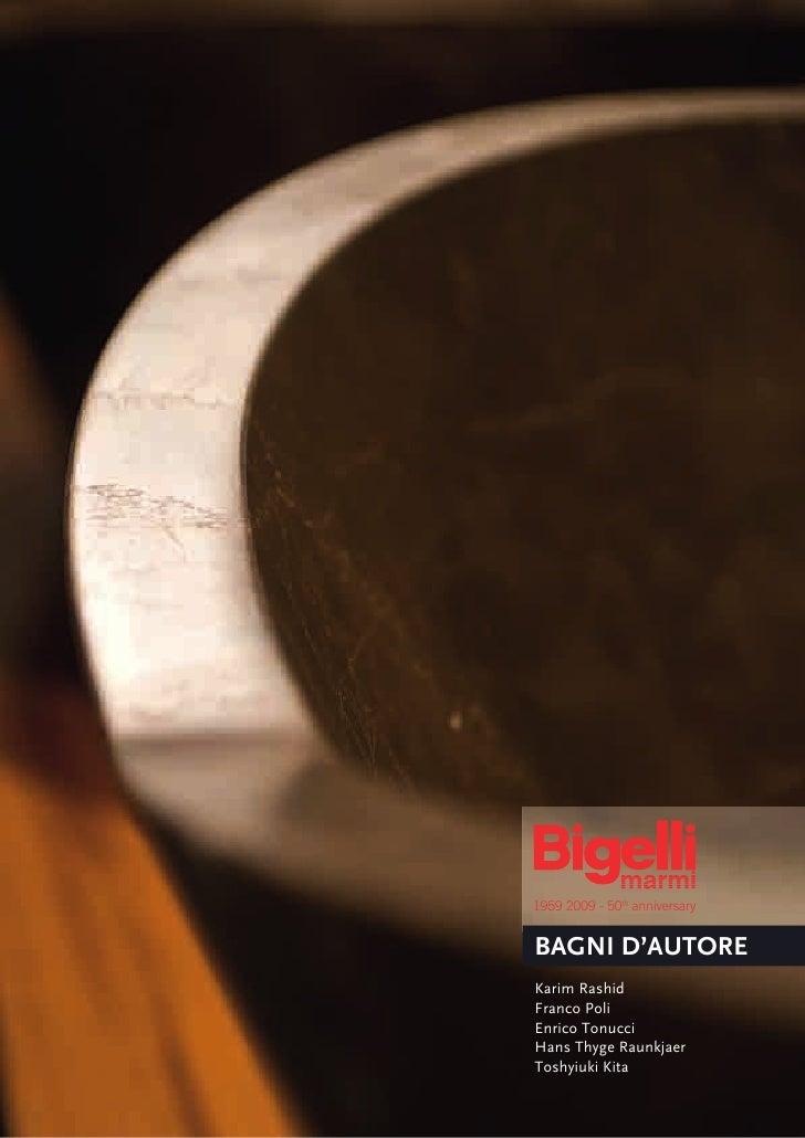 1959 2009 - 50th anniversary   BAGNI D'AUTORE Karim Rashid Franco Poli Enrico Tonucci Hans Thyge Raunkjaer Toshyiuki Kita