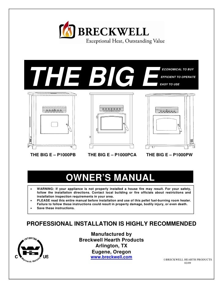 B I G. E. P E L L E T. S T O V E.. P1000 2009 Manual
