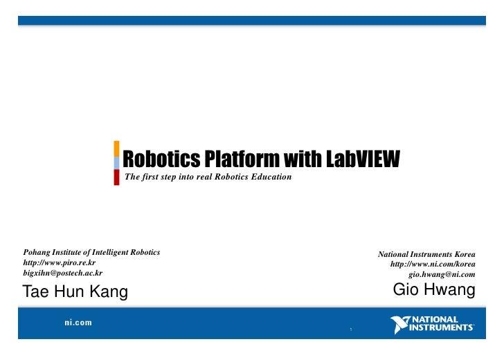 Robotics Platform with LabVIEW                              The first step into real Robotics Education     Pohang Institu...
