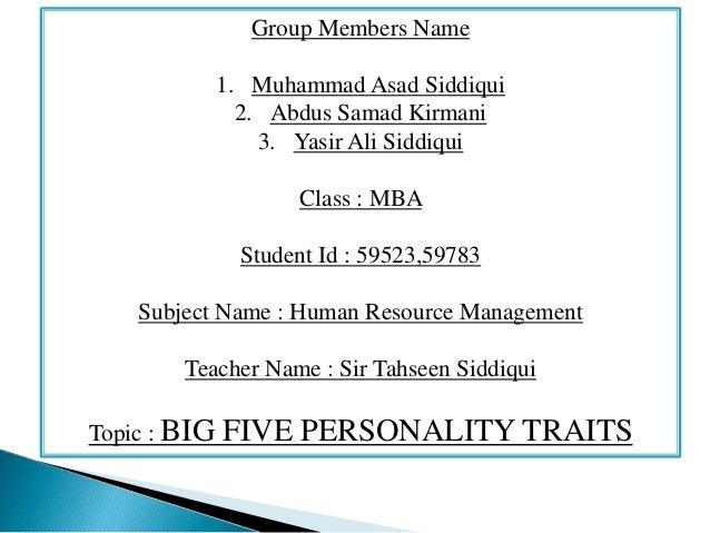 Group Members Name 1. Muhammad Asad Siddiqui 2. Abdus Samad Kirmani 3. Yasir Ali Siddiqui Class : MBA Student Id : 59523,5...