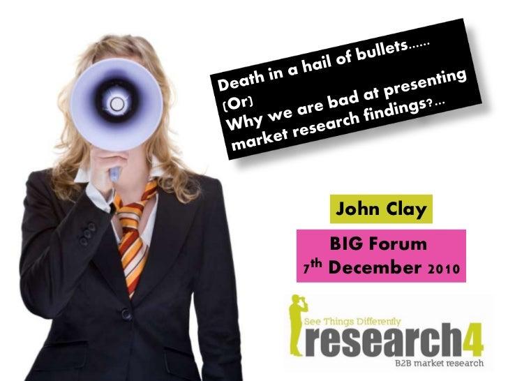 John Clay    BIG Forum7th December 2010