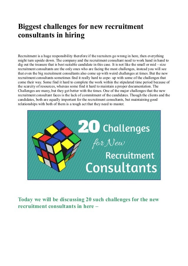 Biggest challenges for new recruitment consultants in hiring