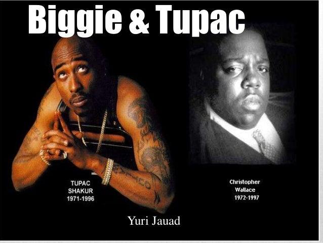 Biggie & Tupac Yuri Jauad