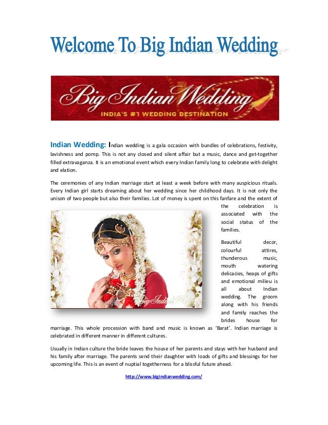 Indian Wedding: Indian wedding is a gala occasion with bundles of celebrations, festivity,lavishness and pomp. This is not...
