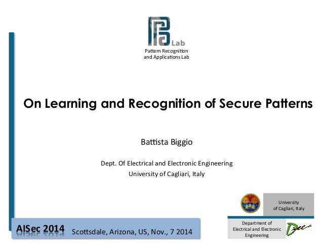 Pa#ern  Recogni-on  and  Applica-ons  Lab  On Learning and Recognition of Secure Patterns  University  of  Cagliari,  Ital...