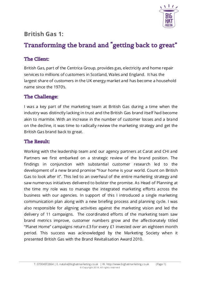 """British Gas 1: Transforming the brand and """"getting back to great"""" The Client: British Gas, part of the Centrica Group, pro..."""