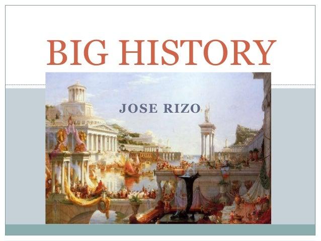JOSE RIZO BIG HISTORY