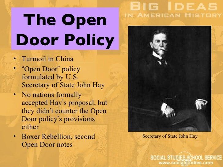 ... Open Door Policy John Hay