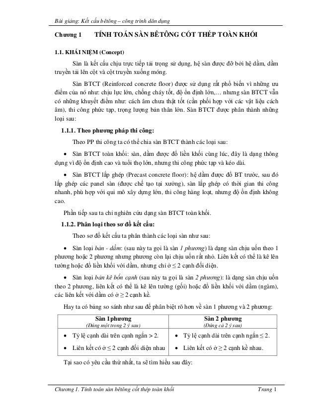 Bài giảng: Kết cấu bêtông – công trình dân dụng  Chương 1 TÍNH TOÁN SÀN BÊTÔNG CỐT THÉP TOÀN KHỐI  1.1. KHÁI NIỆM (Concept...