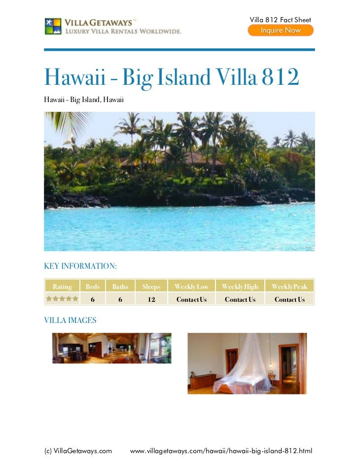 Villa 812 Fact SheetHawaii - Big Island Villa 812Hawaii - Big Island, HawaiiKEY INFORMATION:  Rating      Beds      Baths ...