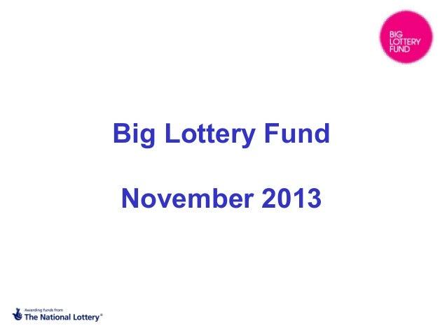 Big Lottery Fund November 2013