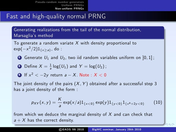 Uniform and non-uniform pseudo random numbers generators for