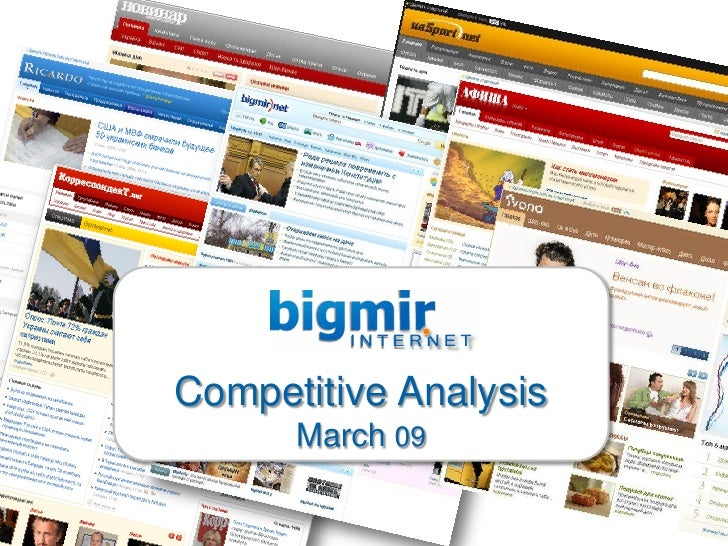 Competitive Analysis       March 09