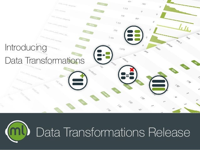 Data Transformations Release Introducing Data Transformations