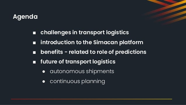 Intelligent Mobility: The Added Value of Predictions for Transport Delivery Slide 2