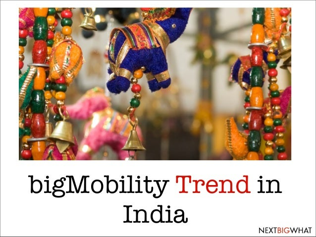 bigMobility Trend in India