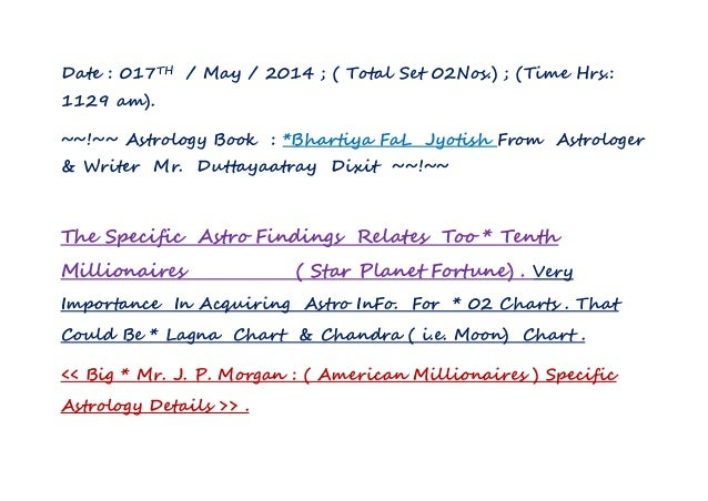 Date : 017TH / May / 2014 ; ( Total Set 02Nos.) ; (Time Hrs.: 1129 am). ~~!~~ Astrology Book : *Bhartiya FaL Jyotish From ...