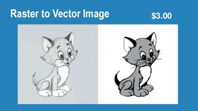 Raster to Vector Image $3.00
