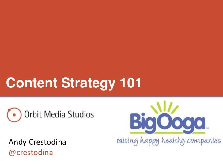 Content Strategy 101Andy Crestodina@crestodina