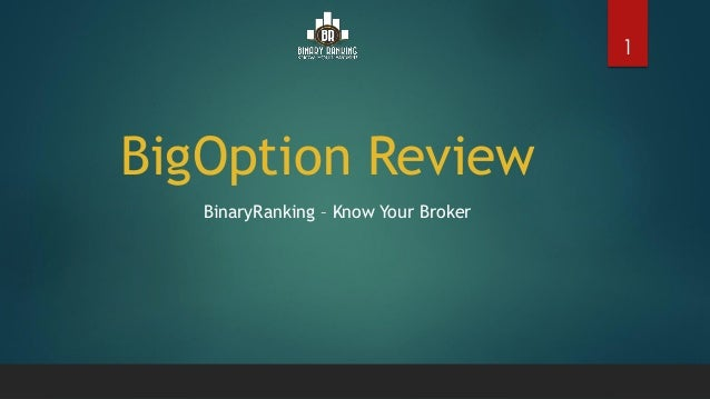 Big option binary broker review