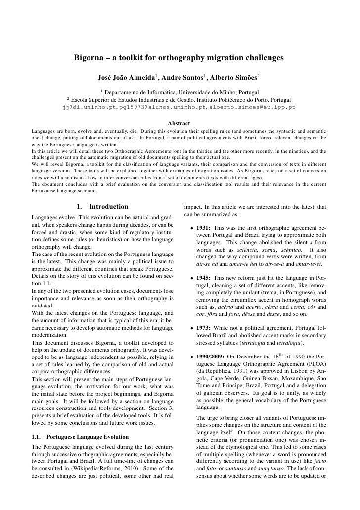Bigorna – a toolkit for orthography migration challenges                                 José João Almeida1 , André Santos...