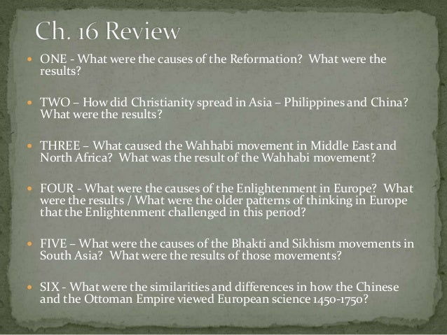  ONE - What were the causes of the Reformation? What were the  results?   TWO – How did Christianity spread in Asia – Ph...