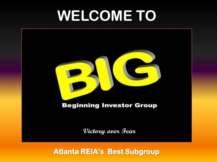 WELCOME TOAtlanta REIA's Best Subgroup