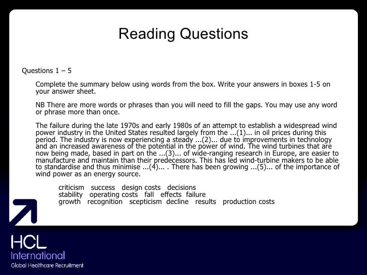 Reading Questions <ul><li>Questions 1 – 5  Complete the summary below using words from the box. Write your answers in boxe...
