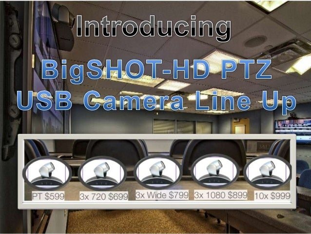 BigSHOT-HD Camera Line Up