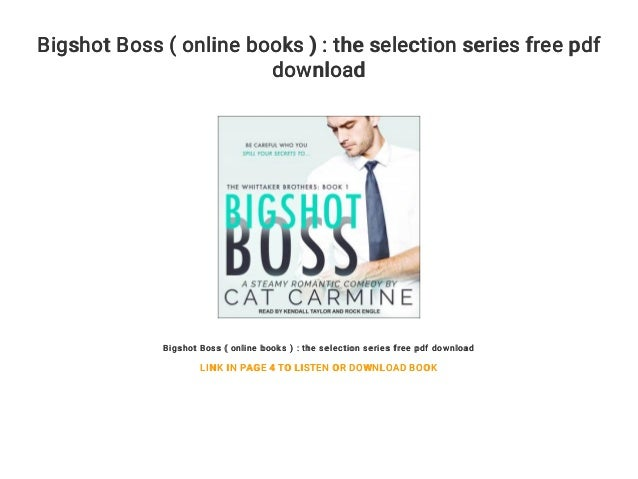 Bigshot Boss ( online books ) : the selection series free pdf