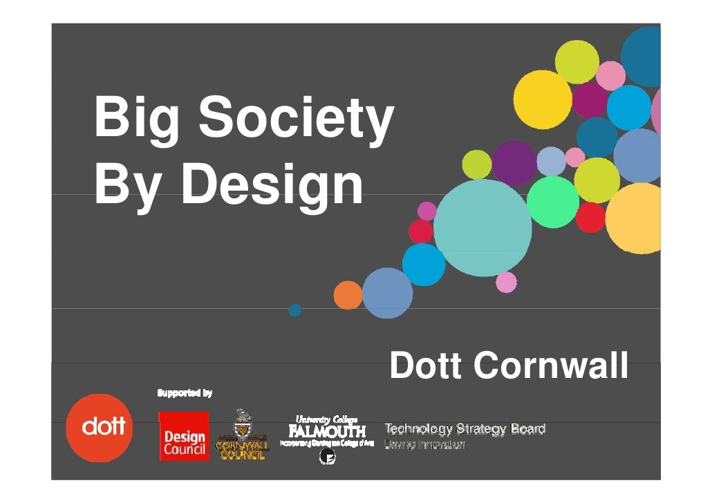 Big Society   g       y By Design             Dott Cornwall