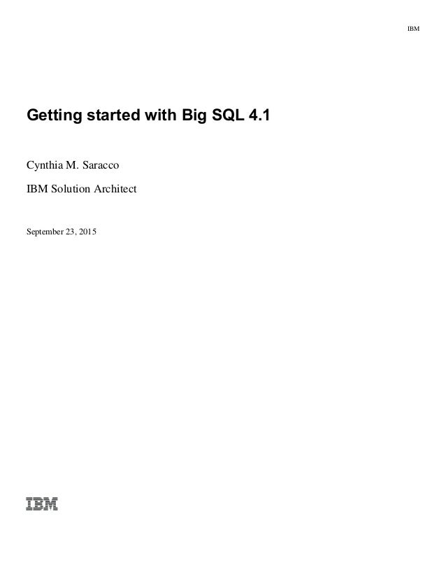Big Data: Getting started with Big SQL self-study guide