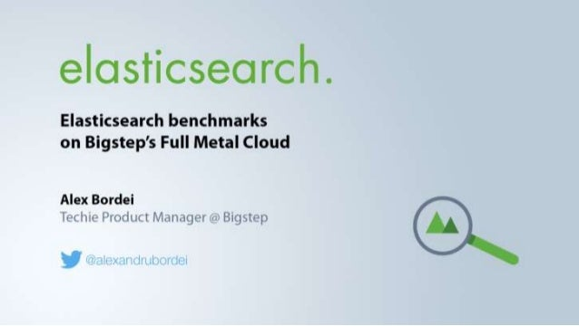 Best Practices For Scaling Elasticsearch In The Cloud Slide 2