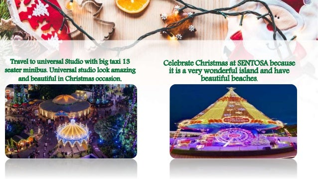Travel to universal Studio with big taxi 13 seater minibus. Universal studio look amazing and beautiful in Christmas occas...