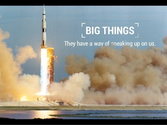 Big Things Slide 3
