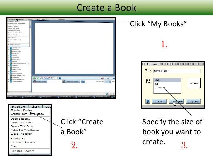 """Create a Book<br />Click """"My Books""""<br />1.<br />Click """"Create a Book""""<br />Specify the size of book you want to create.<b..."""
