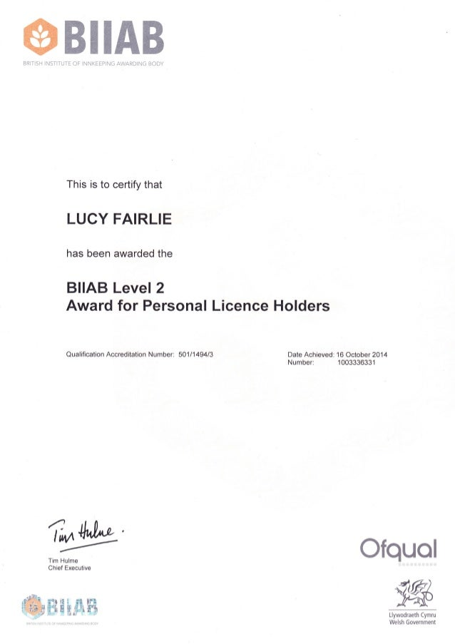 ffiBIIAB BRITISH INSTITUTE OF INNKEEPING AWARDING BODY  This is to certify that  LUCY FAIRLIE  has been awarded the  BIIAB...