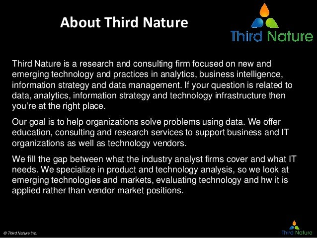 © Third Nature Inc. About Third Nature Third Nature is a research and consulting firm focused on new and emerging technolo...