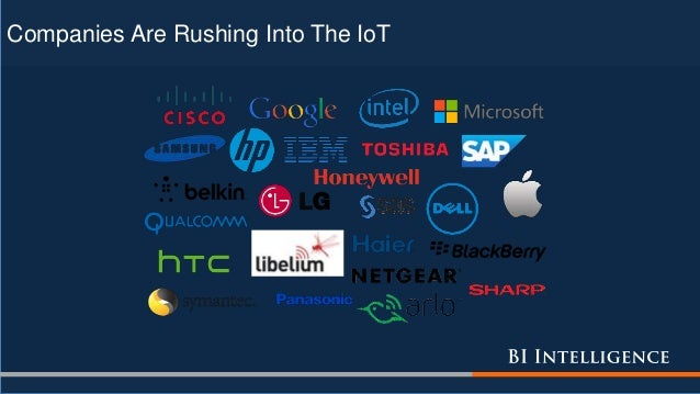 Companies Are Rushing Into The IoT