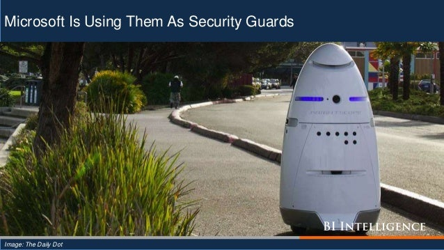 Microsoft Is Using Them As Security Guards Image: The Daily Dot