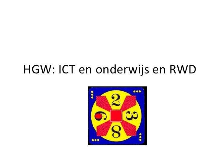 HGW: ICT en onderwijs en RWD