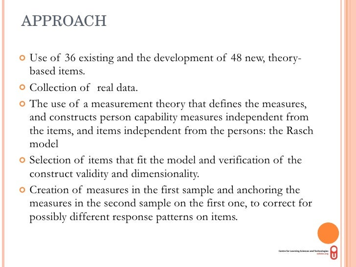 APPROACH <ul><li>Use of 36 existing and the development of 48 new, theory-based items. </li></ul><ul><li>Collection of  re...