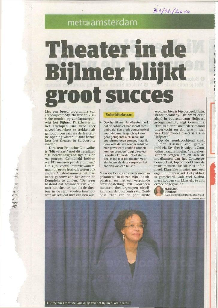 metraamsterdam        Theater in de        Bijlmer bUjkt        groot succes        Met een breed p r o g r a m m a v a n ...